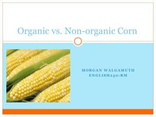 Organic vs. Non-organic Corn
