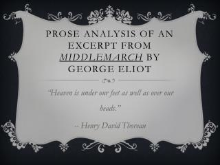 Prose Analysis of an Excerpt from  Middlemarch  by George Eliot