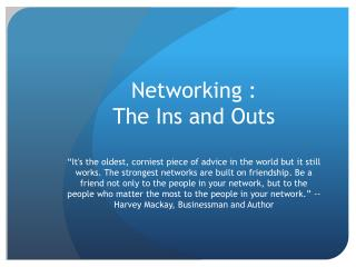 Networking :  The Ins and Outs