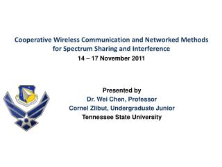 Cooperative  Wireless Communication and Networked Methods for Spectrum Sharing and Interference