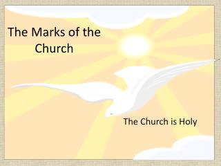 The Marks of the Church