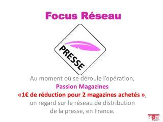 Focus Réseau