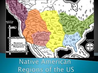 Native American  Regions of the US