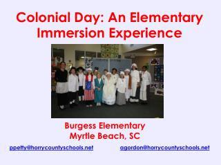 Colonial  Day: An Elementary Immersion Experience