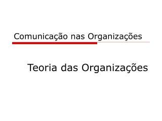 Comunica  o nas Organiza  es
