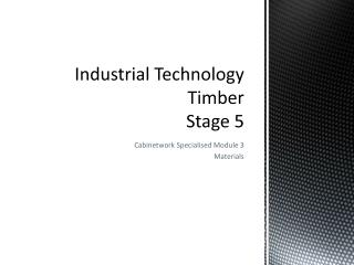 Industrial Technology Timber Stage 5