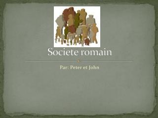 Societe romain