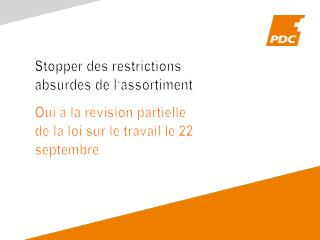 Stopper des restrictions absurdes de  l'assortiment