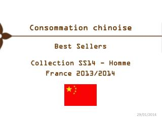 Consommation chinoise  Best Sellers Collection SS14 - Homme France 2013/2014