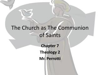 The Church as The Communion of Saints