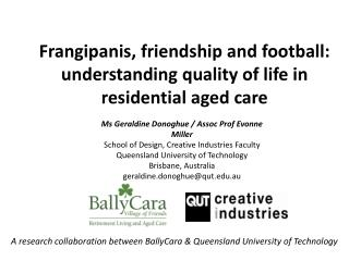 Frangipanis, friendship and football: understanding quality of life in residential aged care