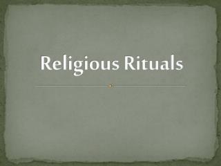 Religious Rituals