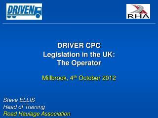 DRIVER CPC Legislation in the UK: The Operator
