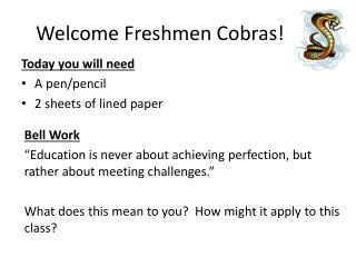 Welcome Freshmen Cobras!