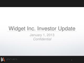 Widget Inc.  Investor Update