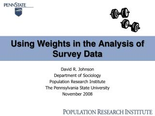Using Weights in the Analysis of Survey Data