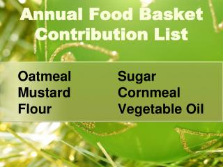 Oatmeal Mustard Flour Sugar Cornmeal Vegetable Oil