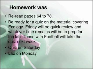 Homework was
