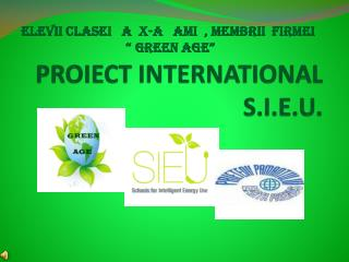 PROIECT INTERNATIONAL  S.I.E.U.