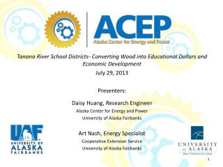 Tanana River School Districts- Converting Wood into Educational Dollars and Economic  Development