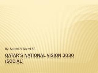 Qatar's National Vision 2030 (SOCIAL)