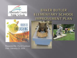 Baker-Butler Elementary  School Improvement Plan