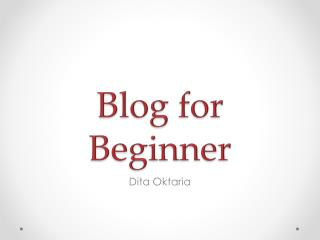 Blog for Beginner