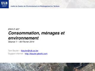 ENVI-F-407 Consommation, ménages et environnement Séance 1 –  06 Février 2014