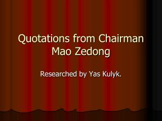 Quotations from Chairman Mao Zedong