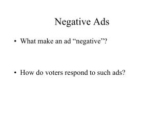 Negative Ads