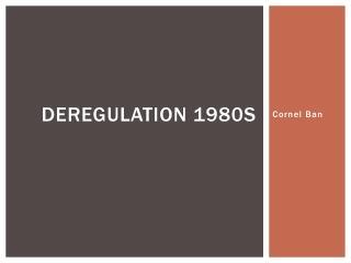 Deregulation 1980s