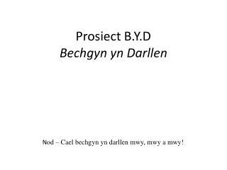 Prosiect  B.Y.D Bechgyn  yn  Darllen