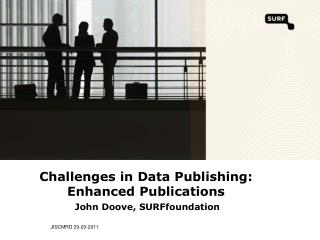 Challenges in Data Publishing: Enhanced Publications