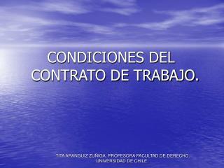 CONDICIONES DEL CONTRATO DE TRABAJO.