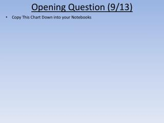 Opening Question  (9/13)