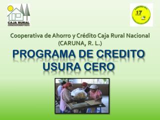 PROGRAMA DE CREDITO USURA CERO