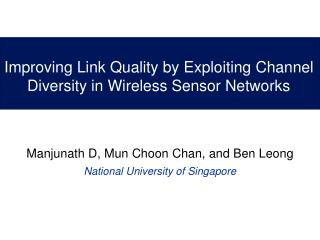 Improving Link Quality by Exploiting Channel Diversity in Wireless Sensor Networks