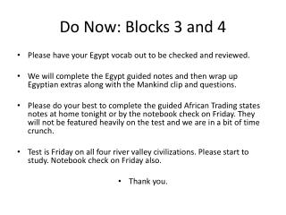 Do Now: Blocks 3 and 4