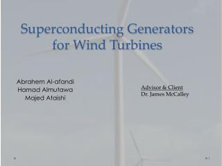 Superconducting Generators for Wind Turbines