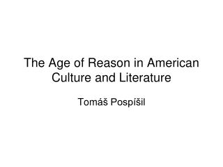 The Age of Reason in American Culture and Literature