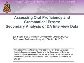 Assessing Oral Proficiency and Grammatical Errors:  Secondary Analysis of DA Interview Data