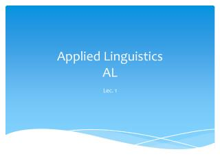 Applied Linguistics AL