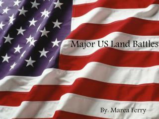 Major US Land Battles