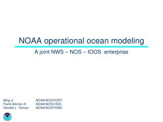 NOAA operational ocean modeling