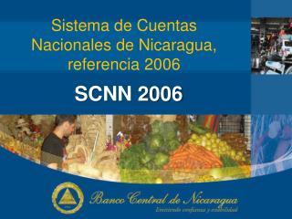 Sistema de Cuentas  Nacionales de Nicaragua,  referencia 2006