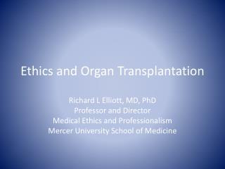 Ethics and Organ Transplantation