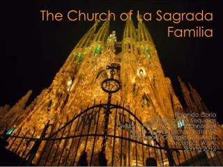 The Church of La  Sagrada Familia