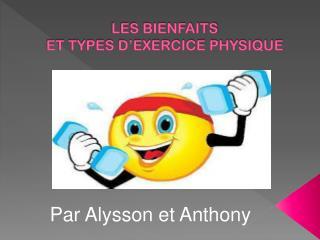 LES BIENFAITS ET TYPES D'EXERCICE PHYSIQUE