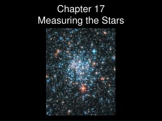 Chapter 17 Measuring the Stars