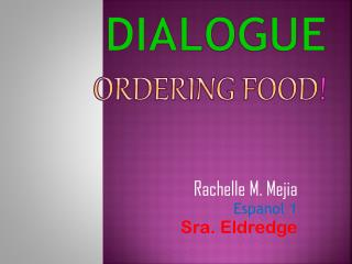 Dialogue Ordering Food !